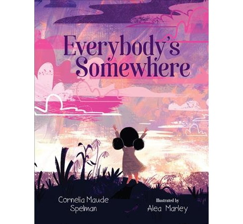 Everybody's Somewhere -  by Cornelia Maude Spelman (Hardcover) - image 1 of 1
