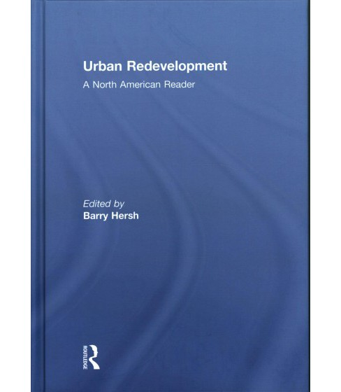 Urban Redevelopment : A North American Reader (Hardcover) - image 1 of 1
