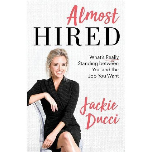 Almost Hired - by  Jackie Ducci (Paperback) - image 1 of 1