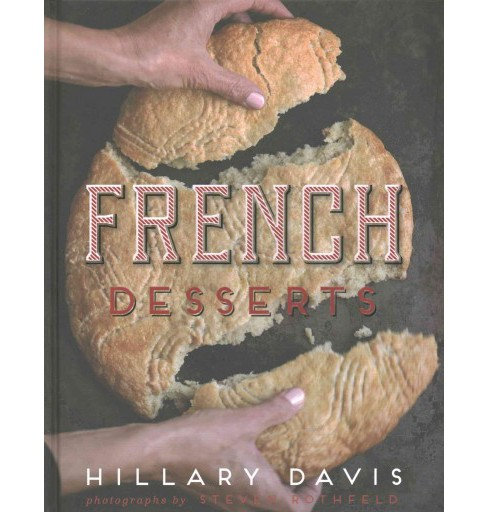 French Desserts (Hardcover) (Hillary Davis) - image 1 of 1