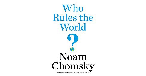 Who Rules the World? (Hardcover) (Noam Chomsky) - image 1 of 1