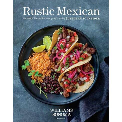 Rustic Mexican - by  Deborah Schneider (Hardcover) - image 1 of 1