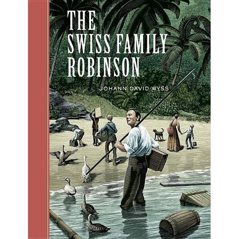 The Swiss Family Robinson - (Unabridged Classics (Go Reader)) by  Johann David Wyss (Hardcover) - image 1 of 1