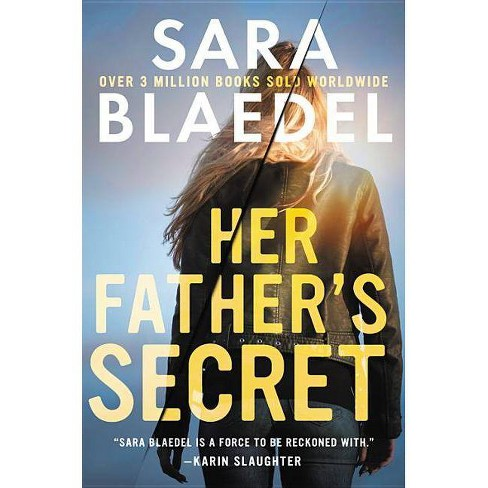 Her Father's Secret - (Family Secrets) by  Sara Blaedel (Hardcover) - image 1 of 1