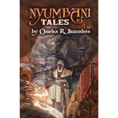 Nyumbani Tales - by  Saunders J Charles (Paperback)