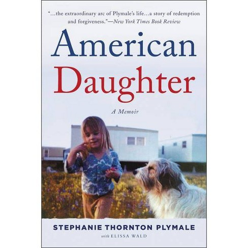 American Daughter - by  Stephanie Thornton Plymale (Hardcover) - image 1 of 1