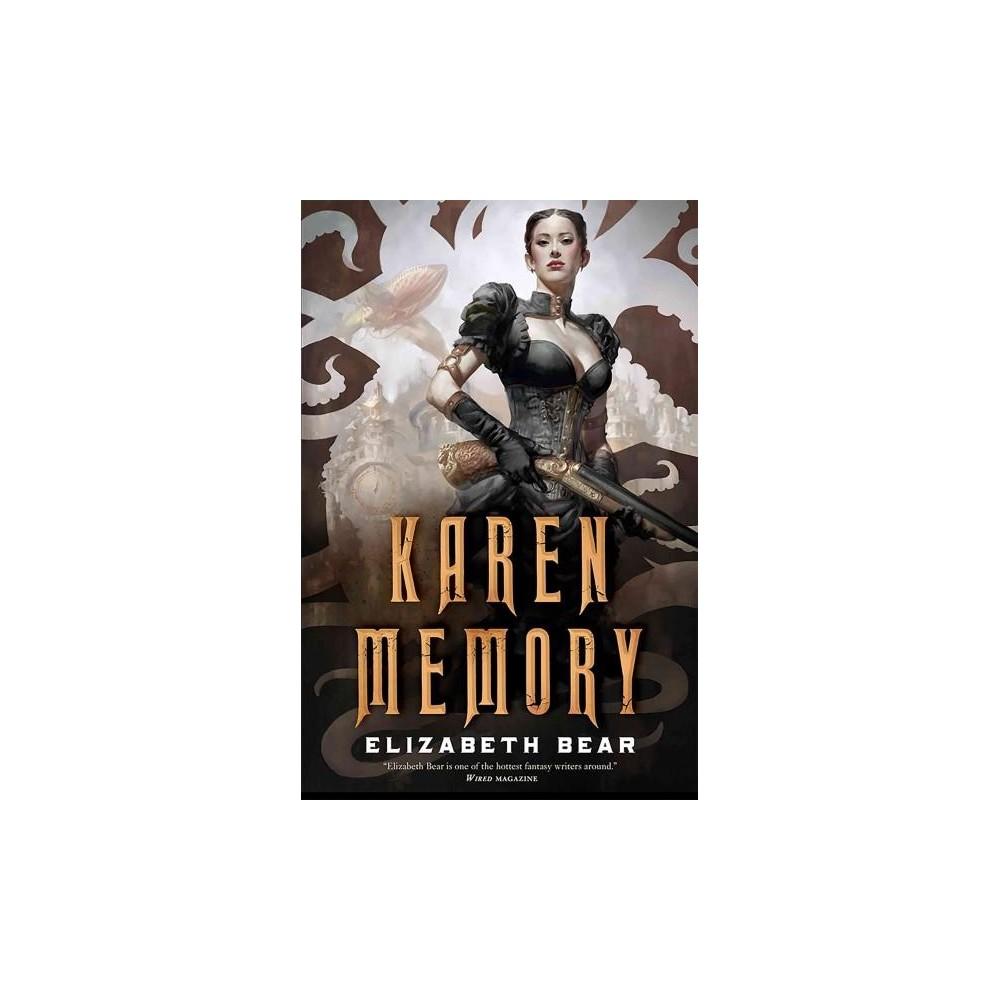 Karen Memory - Reprint by Elizabeth Bear (Paperback)