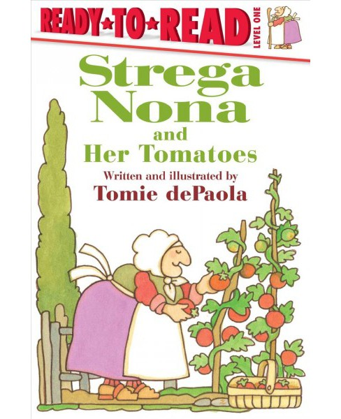 Strega Nona and Her Tomatoes (School And Library) (Tomie dePaola) - image 1 of 1