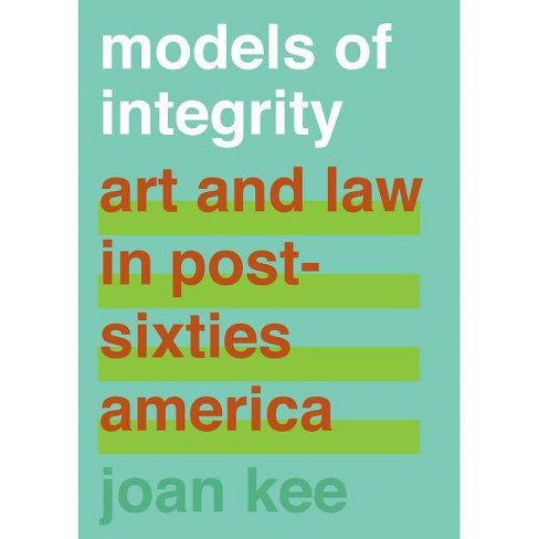 Models of Integrity - by  Joan Kee (Hardcover) - image 1 of 1