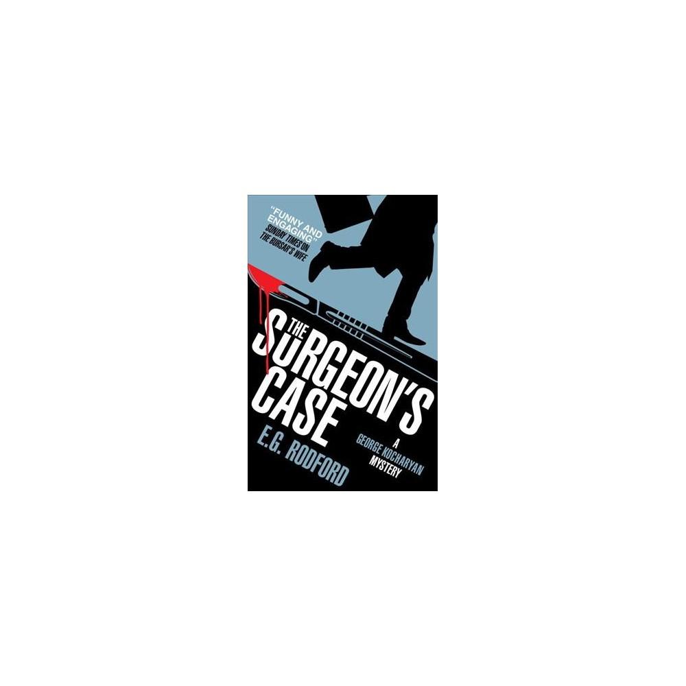 Surgeon's Case (Paperback) (E. G. Rodford)