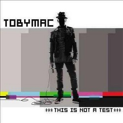 TobyMac - This Is Not a Test (CD)