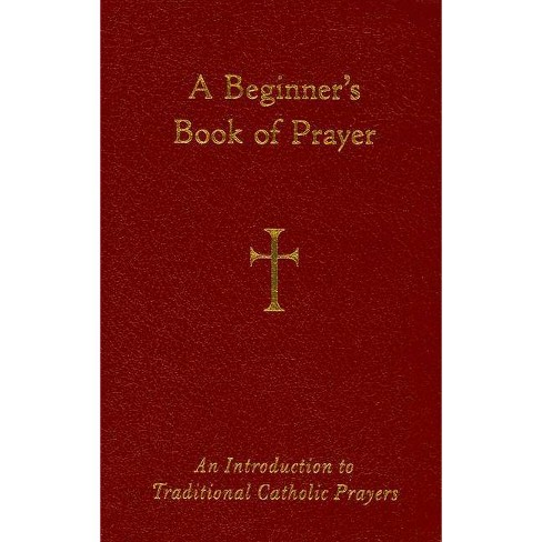 A Beginner's Book of Prayer - by  William G Storey (Leather_bound) - image 1 of 1