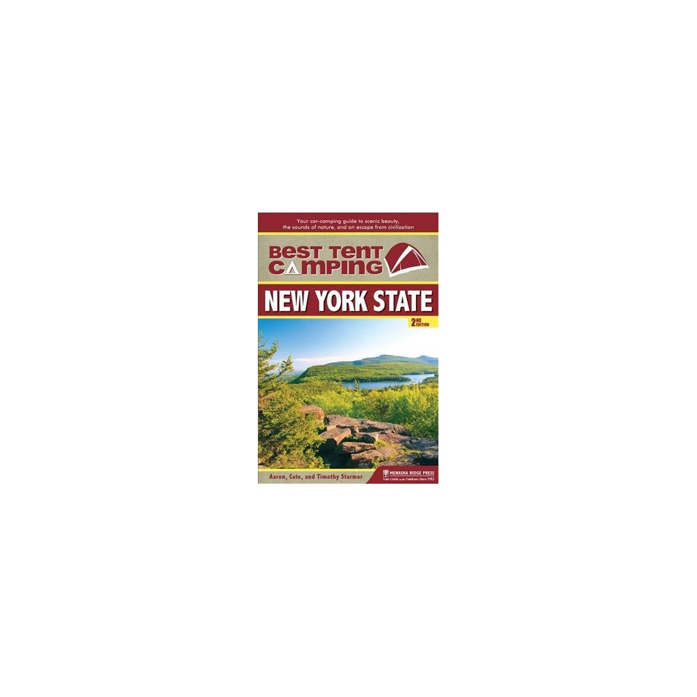 Best Tent Camping New York State : Your Car-Camping Guide to Scenic Beauty, the Sounds of Nature, and an