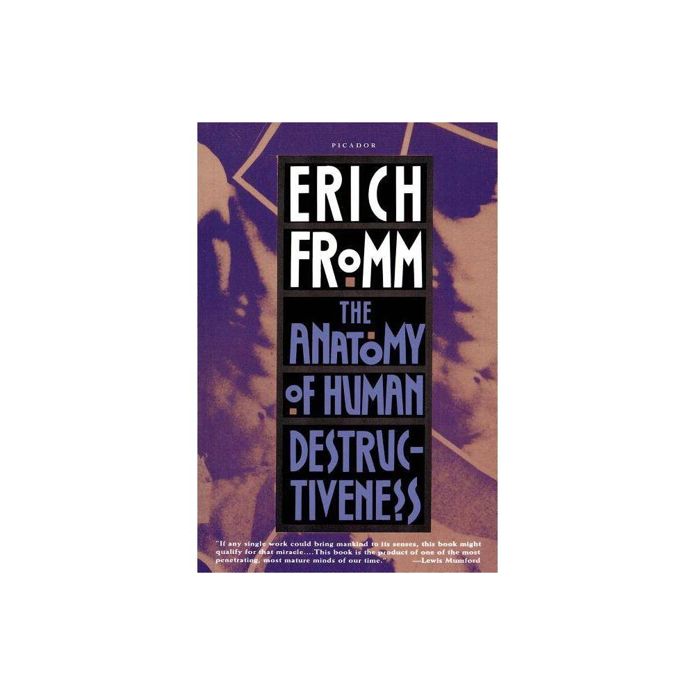 The Anatomy Of Human Destructiveness By Erich Fromm Paperback