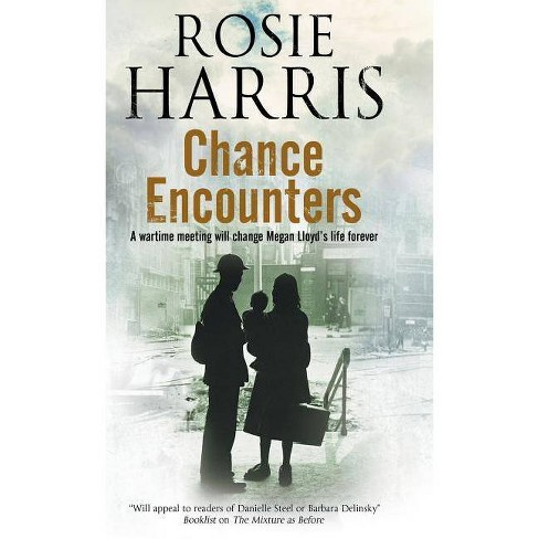 Chance Encounters - by  Rosie Harris (Hardcover) - image 1 of 1