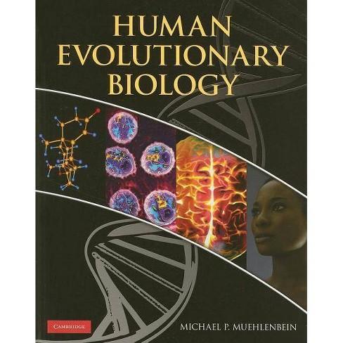 Human Evolutionary Biology - (Paperback) - image 1 of 1