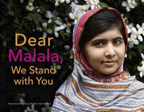 Dear Malala, We Stand With You (Hardcover) (Rosemary Mccarney) - image 1 of 1
