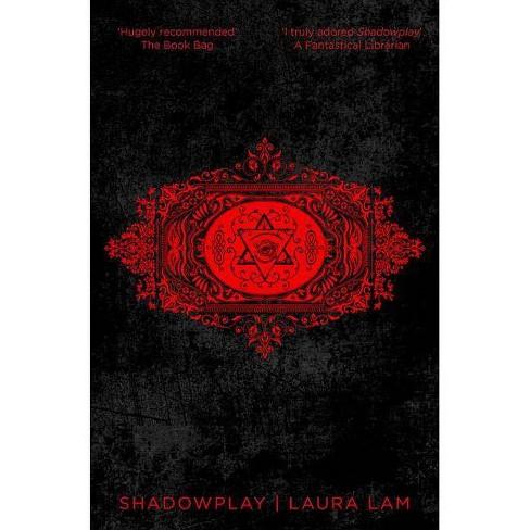 Shadowplay - (Micah Grey Trilogy) by  Laura Lam (Paperback) - image 1 of 1