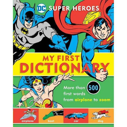 Super Heroes: My First Dictionary - (DC Super Heroes) by  Michael Robin (Hardcover) - image 1 of 1