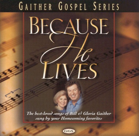 Bill gaither - Because he lives (CD) - image 1 of 1