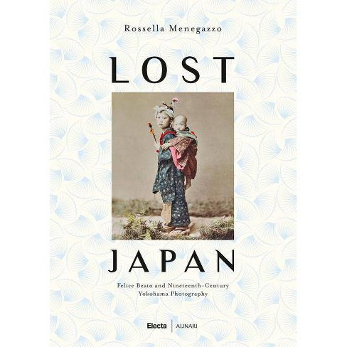 Lost Japan - (Hardcover) - image 1 of 1