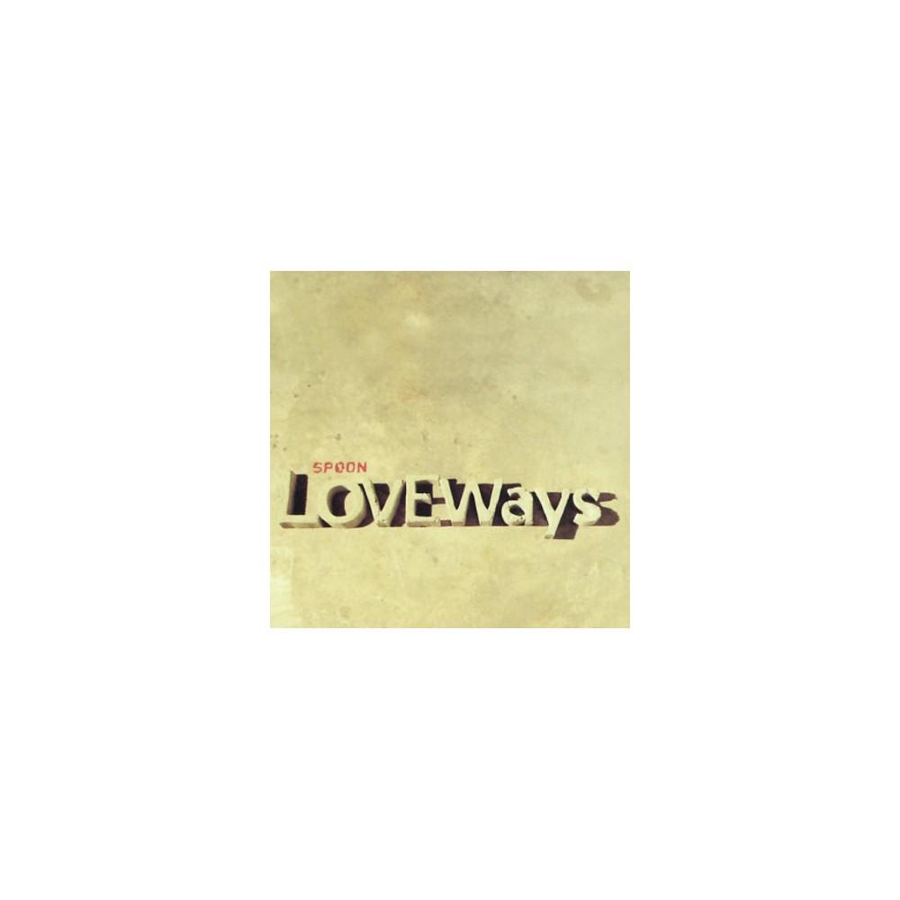 Spoon - Love Ways Ep (CD)