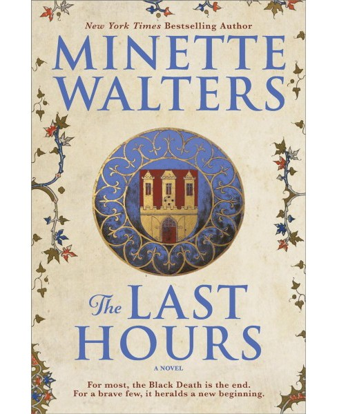 Last Hours -  by Minette Walters (Hardcover) - image 1 of 1