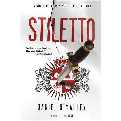 Stiletto - (Rook Files) by  Daniel O'Malley (Paperback) - image 1 of 1