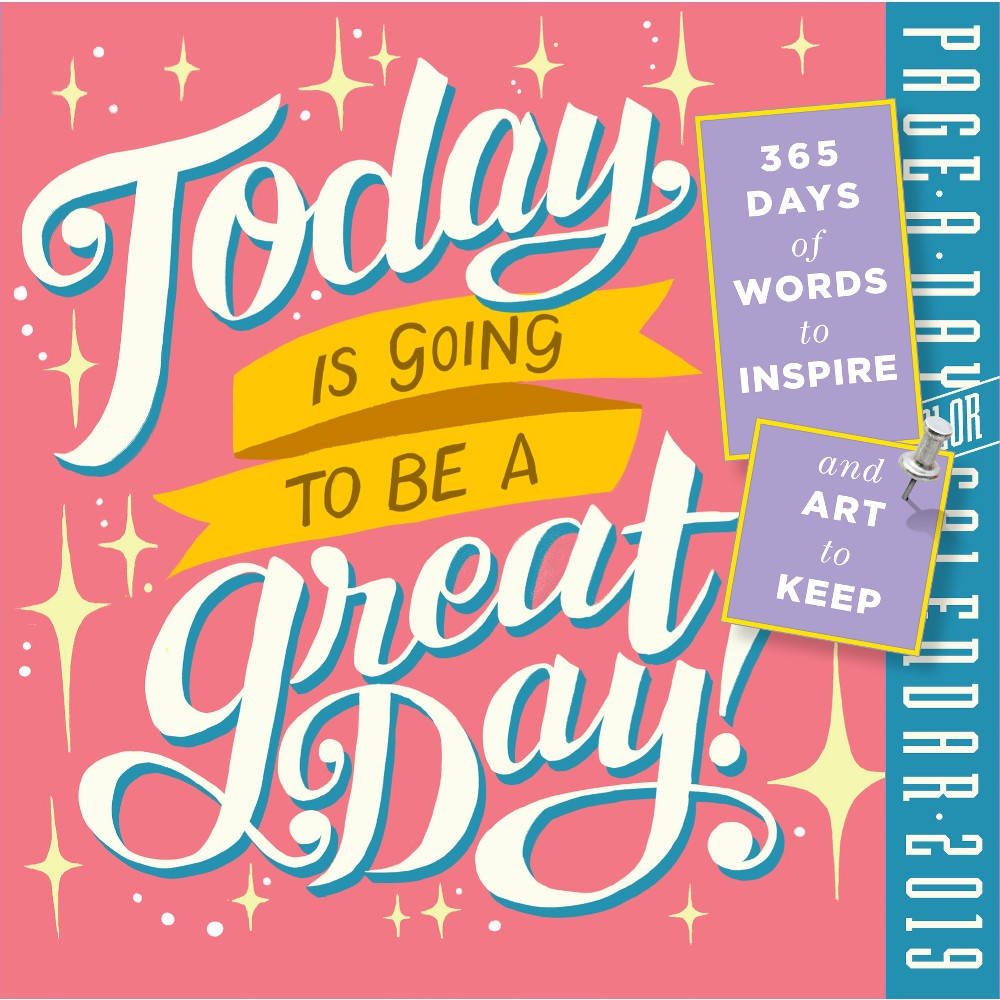 '2019 Today Is Going to Be a Great Day' Desktop Calendar, Multi-Colored