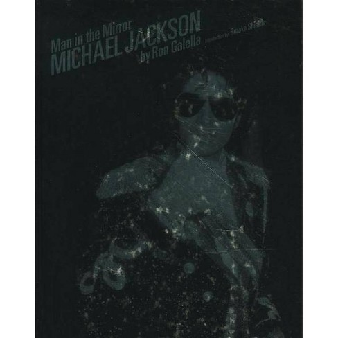 Man in the Mirror: Michael Jackson - (Hardcover) - image 1 of 1