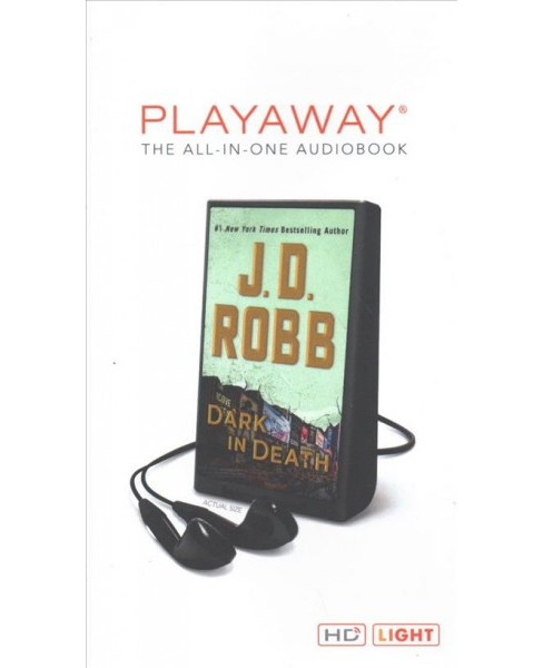Dark in Death : Library Edition -  Unabridged (In Death) by J. D. Robb (Pre-Loaded Audio Player) - image 1 of 1