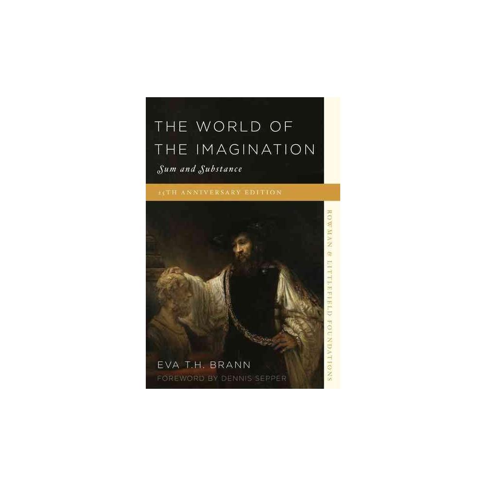 World of the Imagination : Sum and Substance (Paperback) (Eva T. H. Brann)