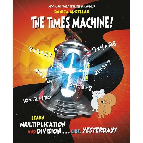 The Times Machine! - by  Danica McKellar (Paperback) - image 1 of 1