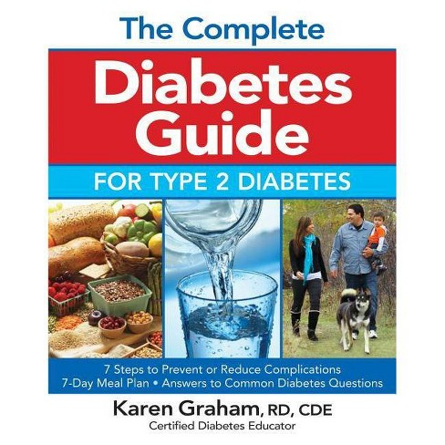 The Complete Diabetes Guide for Type 2 Diabetes - by  Karen Graham (Paperback) - image 1 of 1