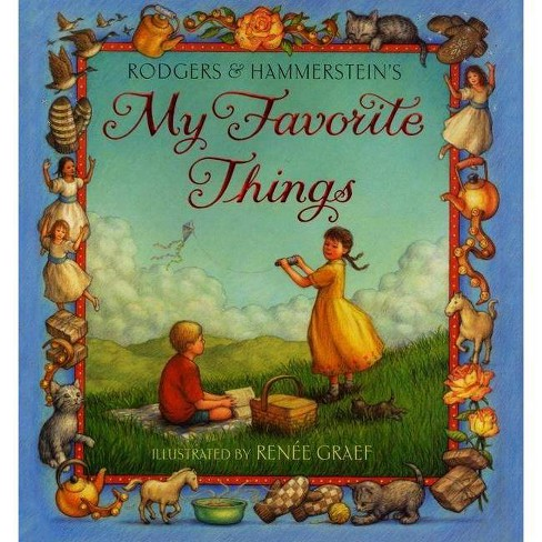 My Favorite Things - by  Richard Rodgers & Oscar Hammerstein (Hardcover) - image 1 of 1