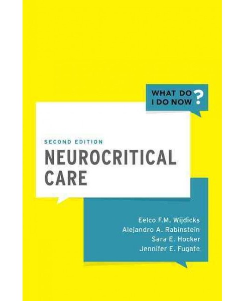 Neurocritical Care (Paperback) (Eelco F. M. Wijdicks) - image 1 of 1
