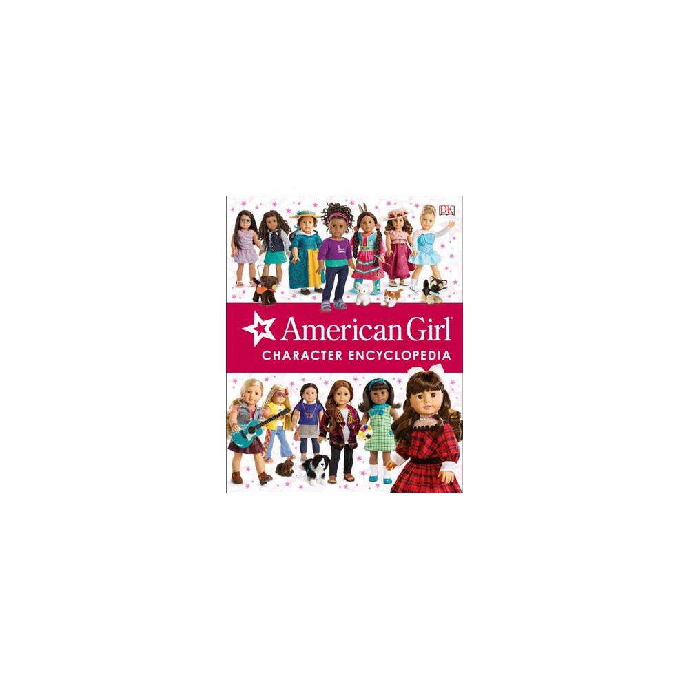 American Girl Character Encyclopedia (Hardcover) (Carrie Anton & Erin Falligant)