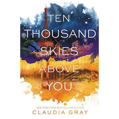 Ten Thousand Skies Above You - (Firebird) by  Claudia Gray (Hardcover) - image 1 of 1