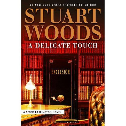 A Delicate Touch - (Stone Barrington Novel) by  Stuart Woods (Hardcover) - image 1 of 1