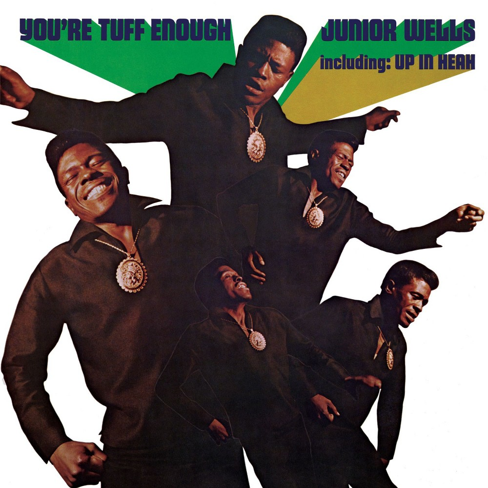 Junior Wells - You're Tuff Enough (Vinyl)
