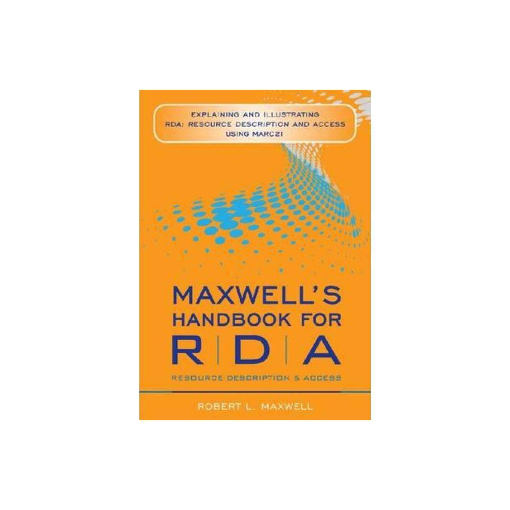 Maxwell S Handbook For Rda By Robert L Maxwell Paperback