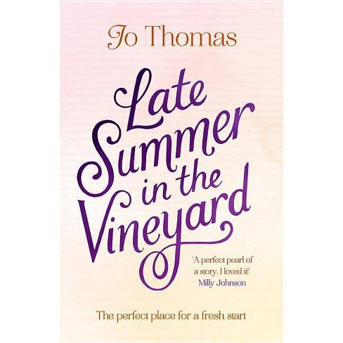 Late Summer in the Vineyard - by  Jo Thomas (Paperback) - image 1 of 1