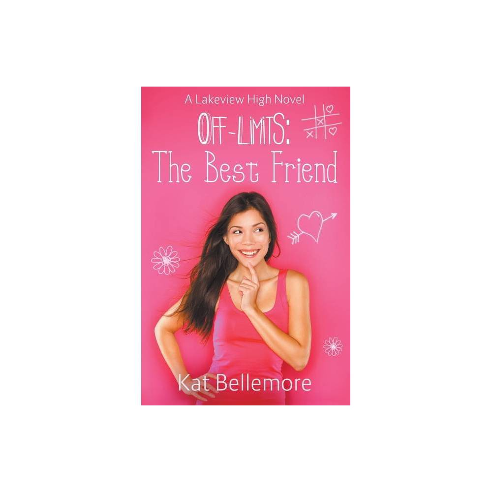 Off Limits By Kat Bellemore Paperback