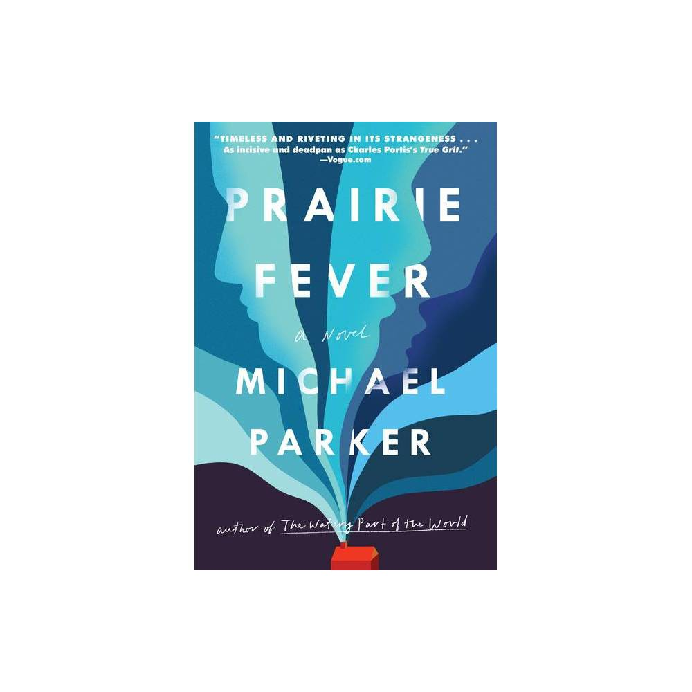 Prairie Fever By Michael Parker Paperback