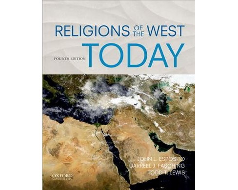 Religions of the West Today -  by John L. Esposito & Darrell J. Fasching & Todd T. Lewis (Paperback) - image 1 of 1