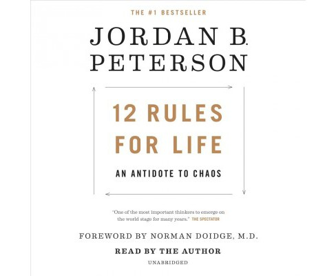 12 Rules for Life : An Antidote to Chaos -  Unabridged by Jordan B. Peterson (CD/Spoken Word) - image 1 of 1