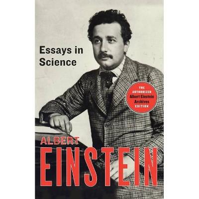 Essays in Science - by  Albert Einstein (Paperback)