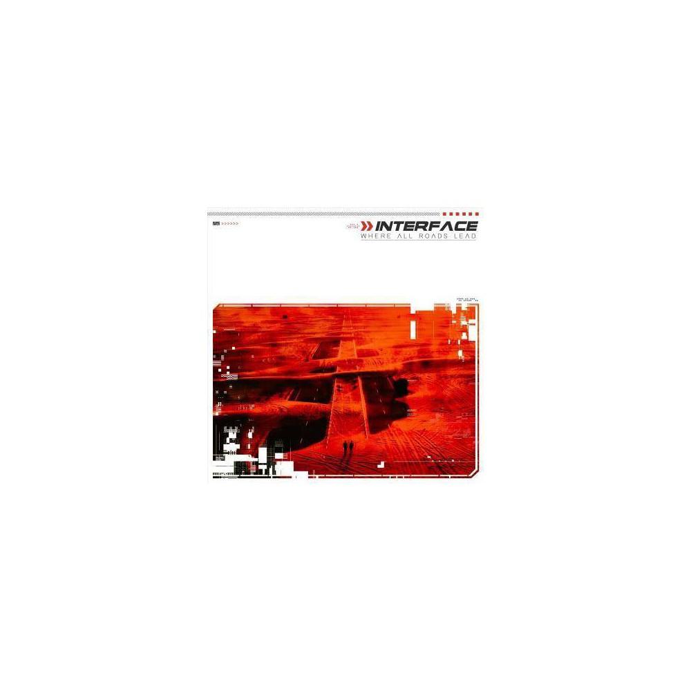 Interface - Where All Roads Lead (CD)