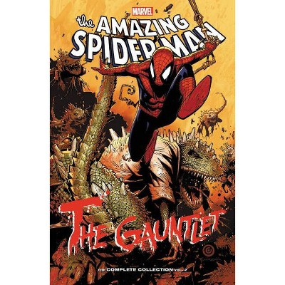 Spider-Man: The Gauntlet - The Complete Collection Vol. 2 - (Paperback)
