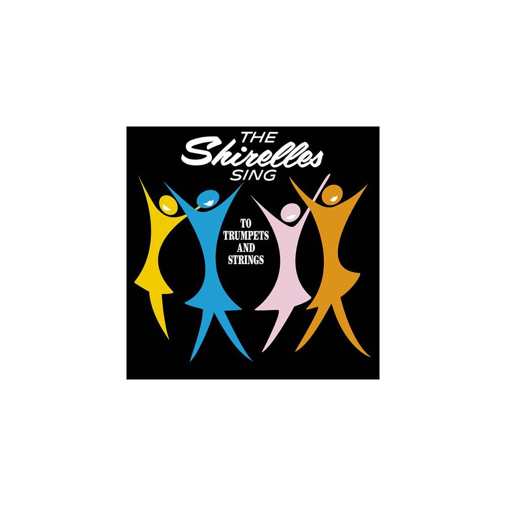 Shirelles - Shirelles Sing To Trumpets And String (Vinyl)